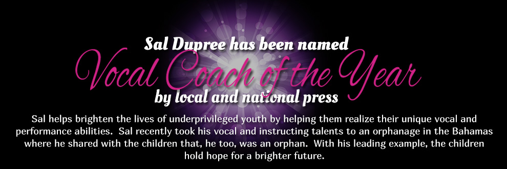 Sal Dupree has been named vocal coach of the year